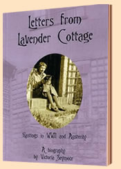 Letters From Lavender Cottage- Hastings in WWII and Austerity by Victoria Seymour