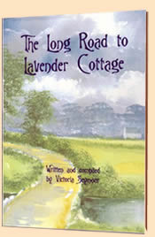 The Long Road to Lavender Cottage by Victoria Seymour